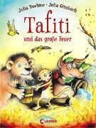 Cover-Bild zu Tafiti und das große Feuer (Band 8) von Boehme, Julia