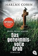 Cover-Bild zu Mickey Bolitar ermittelt - Das geheimnisvolle Grab von Coben, Harlan