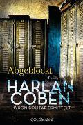 Cover-Bild zu Abgeblockt - Myron Bolitar ermittelt von Coben, Harlan
