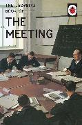 Cover-Bild zu The Ladybird Book of the Meeting (eBook) von Morris, Joel