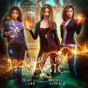 Cover-Bild zu Spellbound Magic - Witches of Pressler Street, Book 3 (Unabridged) (Audio Download) von Anderle, Michael