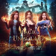 Cover-Bild zu Magic Unbound - Witches of Pressler Street, Book 7 (Unabridged) (Audio Download) von Anderle, Michael