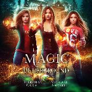 Cover-Bild zu Magic Underground - Witches of Pressler Street, Book 6 (Unabridged) (Audio Download) von Anderle, Michael