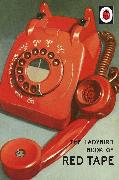 Cover-Bild zu The Ladybird Book of Red Tape (eBook) von Morris, Joel