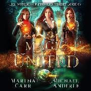 Cover-Bild zu Magic United - Witches of Pressler Street, Book 5 (Unabridged) (Audio Download) von Anderle, Michael