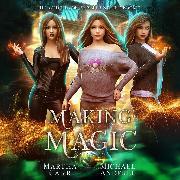 Cover-Bild zu Making Magic - Witches of Pressler Street, Book 2 (Unabridged) (Audio Download) von Anderle, Michael