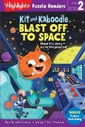 Cover-Bild zu Kit and Kaboodle Blast Off to Space (eBook) von Portice, Michelle