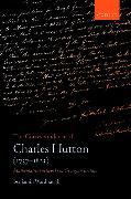 Cover-Bild zu Wardhaugh, Dr. Benjamin (All Souls College, University of Oxford): The Correspondence of Charles Hutton