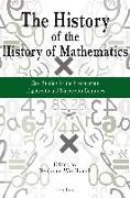 Cover-Bild zu Wardhaugh, Benjamin (Hrsg.): History of the History of Mathematics (eBook)
