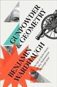 Cover-Bild zu Wardhaugh, Benjamin: Gunpowder and Geometry