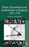 Cover-Bild zu Wardhaugh, Benjamin: Music, Experiment and Mathematics in England, 1653-1705 (eBook)