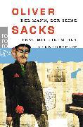Cover-Bild zu Sacks, Oliver: Der Mann, der seine Frau mit einem Hut verwechselte