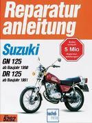 Cover-Bild zu Suzuki GN 125 (ab Baujahr 1990), DR 125 (ab Baujahr 1991)
