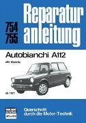 Cover-Bild zu Autobianchi A112 alle Modelle ab 1971