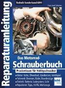 Cover-Bild zu Das Motorrad-Schrauberbuch von Schermer, Franz Josef