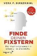 Cover-Bild zu Finde deinen Fixstern (eBook) von Birkenbihl, Vera F.
