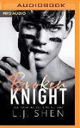 Cover-Bild zu Broken Knight von Shen, L. J.