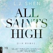 Cover-Bild zu Der Rebell - All Saints High, (Ungekürzt) (Audio Download) von Shen, L. J.