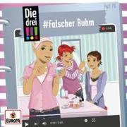 Cover-Bild zu Die drei !!!: 076/#Falscher Ruhm
