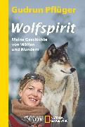 Cover-Bild zu Pflüger, Gudrun: Wolfspirit