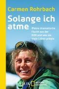 Cover-Bild zu Rohrbach, Carmen: Solange ich atme (eBook)