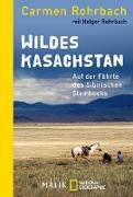 Cover-Bild zu Rohrbach, Carmen: Wildes Kasachstan (eBook)