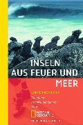 Cover-Bild zu Rohrbach, Carmen: Inseln aus Feuer und Meer