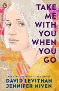Cover-Bild zu Take Me With You When You Go (eBook) von Levithan, David