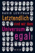 Cover-Bild zu Letztendlich sind wir dem Universum egal von Levithan, David