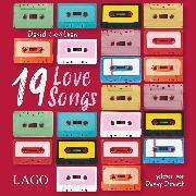Cover-Bild zu 19 Love Songs (Audio Download) von Levithan, David