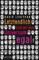 Cover-Bild zu Letztendlich sind wir dem Universum egal (eBook) von Levithan, David