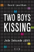 Cover-Bild zu Two Boys Kissing - Jede Sekunde zählt (eBook) von Levithan, David