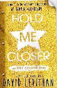 Cover-Bild zu Hold Me Closer (eBook) von Levithan, David