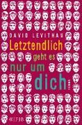 Cover-Bild zu Letztendlich geht es nur um dich (eBook) von Levithan, David