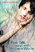 Cover-Bild zu Mein Bild sagt mehr als deine Worte (eBook) von Levithan, David