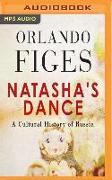 Cover-Bild zu Figes, Orlando: Natasha's Dance: A Cultural History of Russia