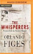 Cover-Bild zu Figes, Orlando: The Whisperers: Private Life in Stalin's Russia