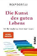 Cover-Bild zu Die Kunst des guten Lebens (eBook) von Dobelli, Rolf