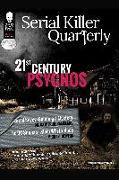 """Cover-Bild zu Serial Killer Quarterly Vol.1 No. 1 """"21st Century Psychos"""" (eBook) von Ramsland, Katherine"""