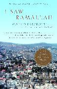 Cover-Bild zu Barghouti, Mourid: I Saw Ramallah