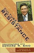 Cover-Bild zu Said, Edward W.: Culture and Resistance: Conversations with Edward W. Said