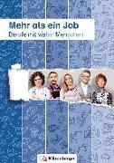 Cover-Bild zu Mehr als ein Job - Berufe mit vielen Menschen von Wolber, Axel