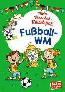 Cover-Bild zu Mein Vorschul-Rätselspaß.Fußball-WM von Thau, Christine (Illustr.)