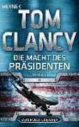 Cover-Bild zu Clancy, Tom: Die Macht des Präsidenten