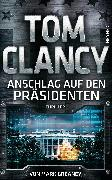 Cover-Bild zu Clancy, Tom: Anschlag auf den Präsidenten (eBook)