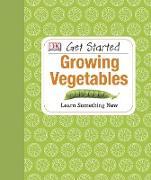 Cover-Bild zu Akeroyd, Simon: Get Started: Growing Vegetables