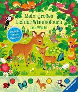 Cover-Bild zu Mein großes Lichter-Wimmelbuch: Im Wald von Grimm, Sandra