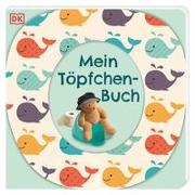 Cover-Bild zu Mein Töpfchen-Buch von Grimm, Sandra