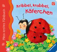 Cover-Bild zu Mein erstes Fühlbuch: Kribbel, krabbel, Käferchen von Grimm, Sandra