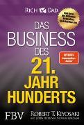 Cover-Bild zu Das Business des 21. Jahrhunderts von Kiyosaki, Robert T.